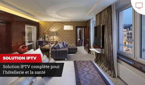 Solutions IPTV et mobiles pour l'hôtellerie et la santé Genève