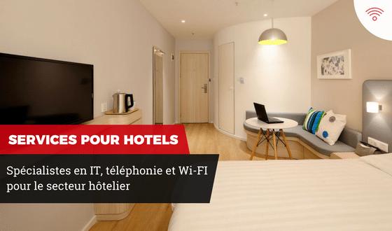 IT, téléphonie et wi-fi pour hôteliers