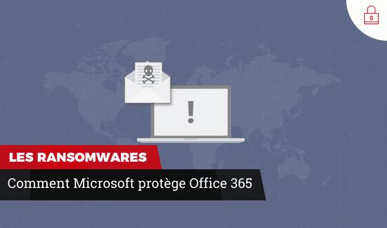 Office 365 et les ransomwares