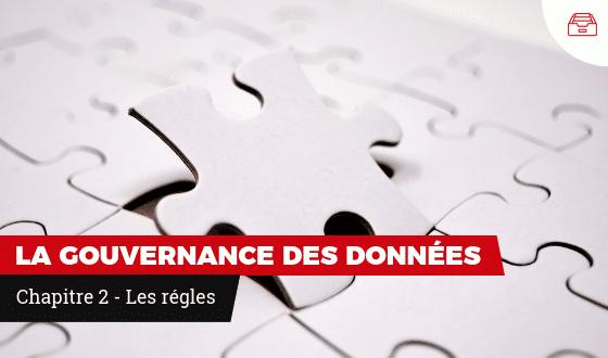 Les régles de la gouvernance des données