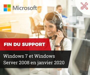 fin support Windows 7 et server 2008