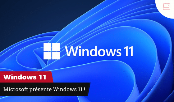 Microsoft présente windows 11